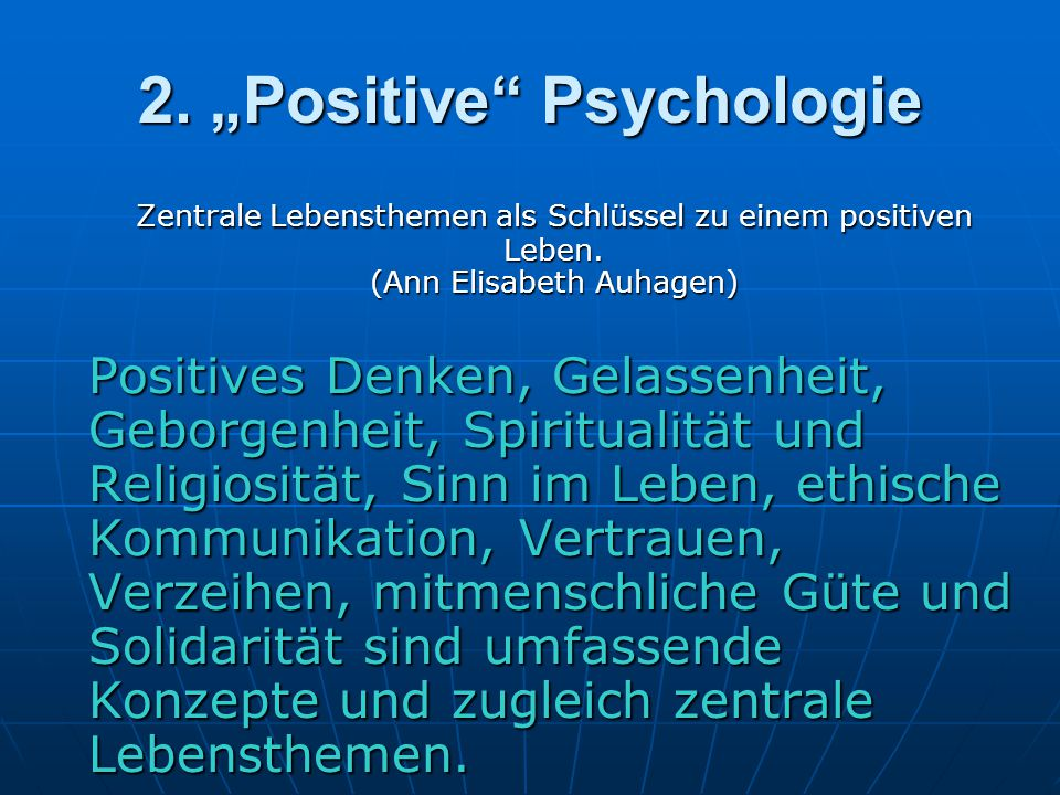 "2. ""Positive Psychologie"