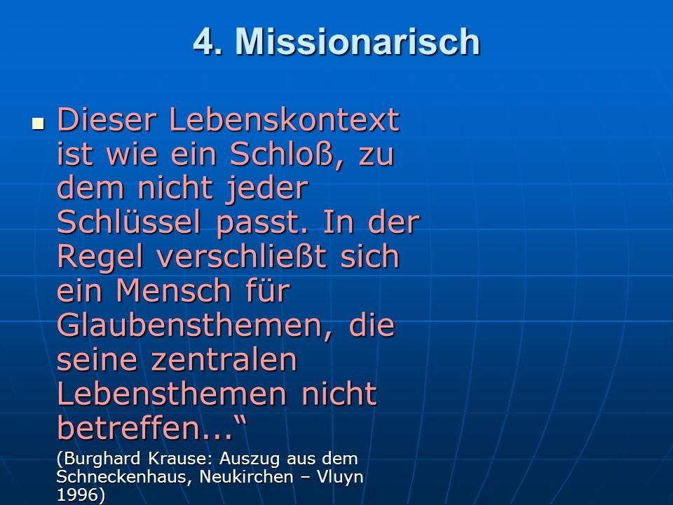 4. Missionarisch