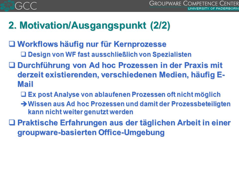 2. Motivation/Ausgangspunkt (2/2)