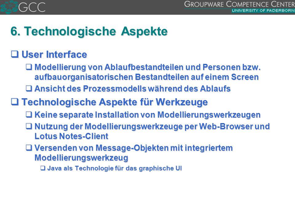 6. Technologische Aspekte