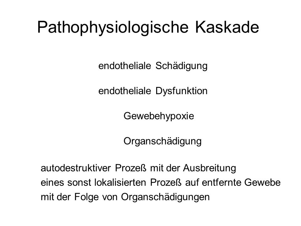 Pathophysiologische Kaskade