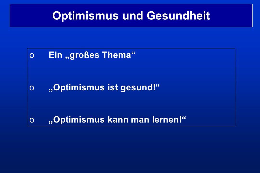Optimismus und Gesundheit