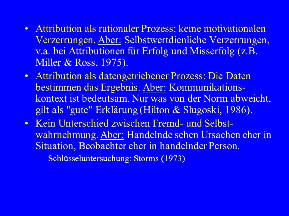 Attribution als rationaler Prozess: keine motivationalen Verzerrungen