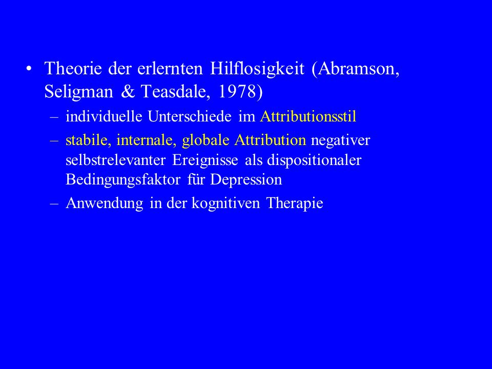 Theorie der erlernten Hilflosigkeit (Abramson, Seligman & Teasdale, 1978)