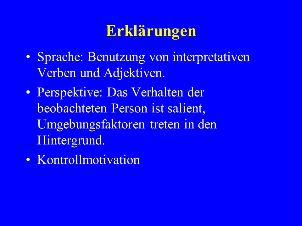 Erklärungen Sprache: Benutzung von interpretativen Verben und Adjektiven.