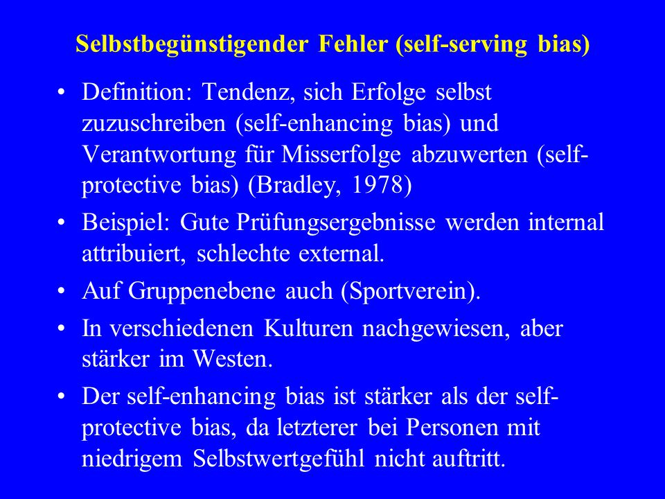 Selbstbegünstigender Fehler (self-serving bias)