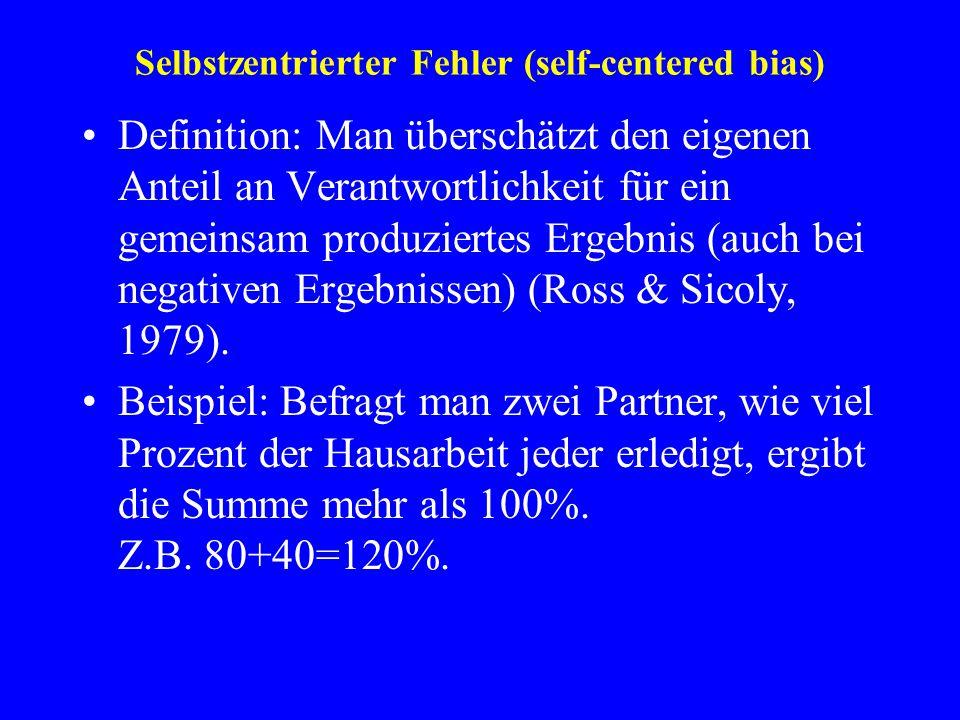 Selbstzentrierter Fehler (self-centered bias)