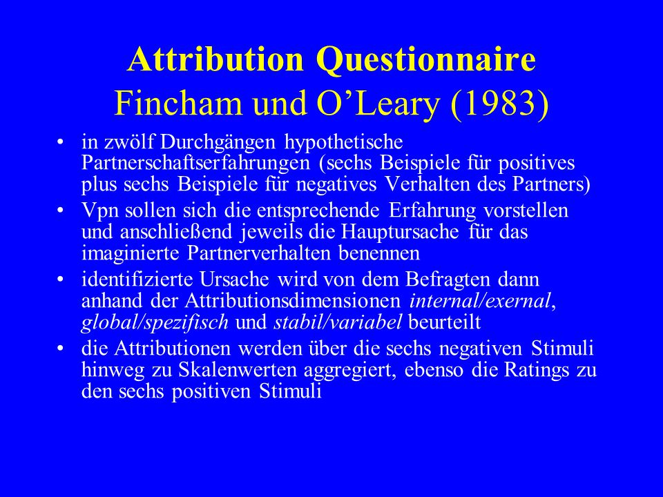 Attribution Questionnaire Fincham und O'Leary (1983)