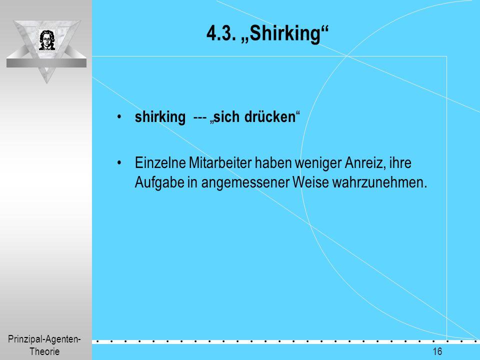 "4.3. ""Shirking shirking --- ""sich drücken"