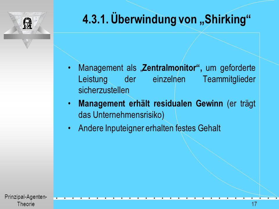 """4.3.1. Überwindung von """"Shirking"""