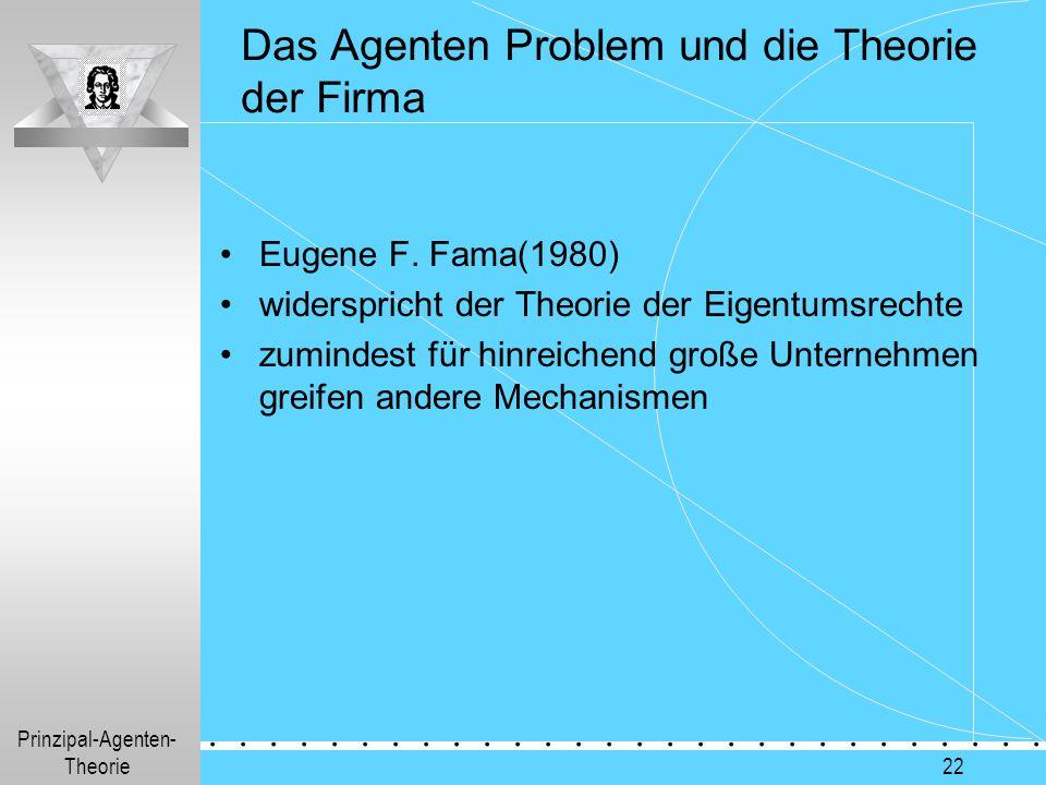 Das Agenten Problem und die Theorie der Firma