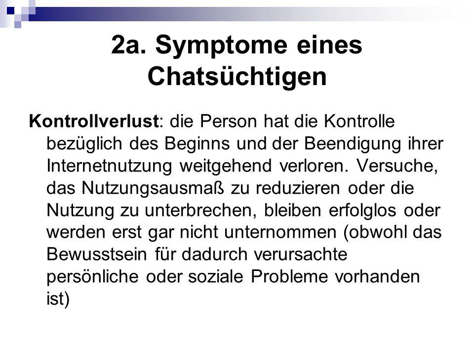 2a. Symptome eines Chatsüchtigen