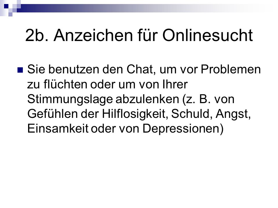 2b. Anzeichen für Onlinesucht