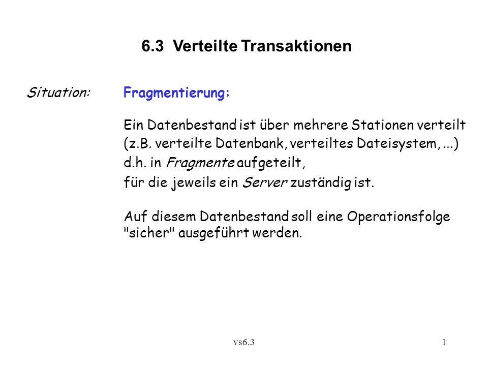 6.3 Verteilte Transaktionen
