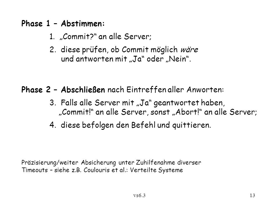 "1. ""Commit an alle Server;"