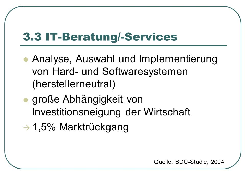 3.3 IT-Beratung/-Services