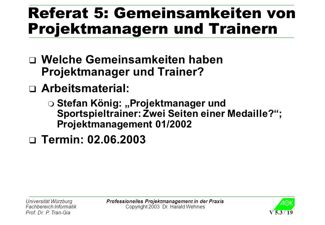 Referat 5: Gemeinsamkeiten von Projektmanagern und Trainern