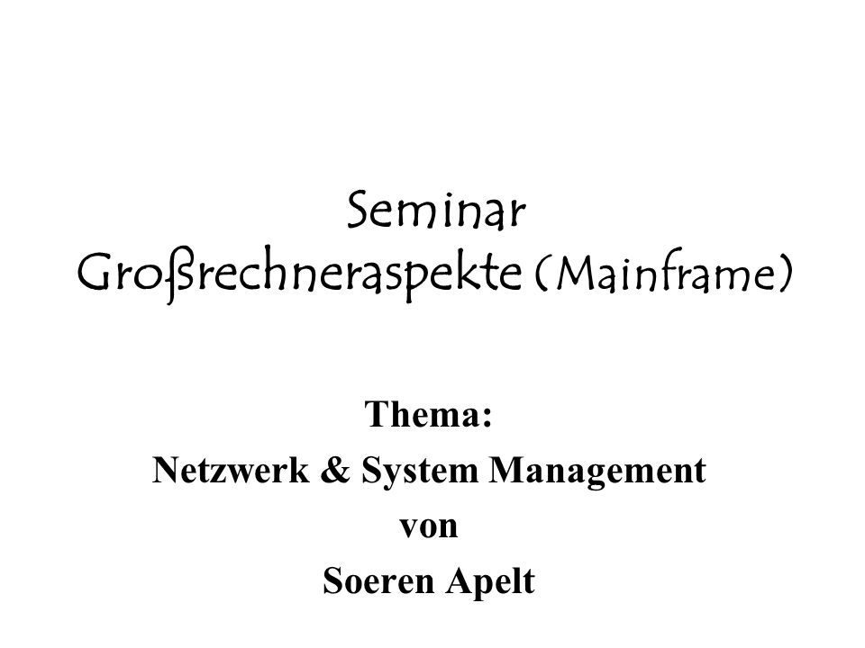 Seminar Großrechneraspekte (Mainframe)