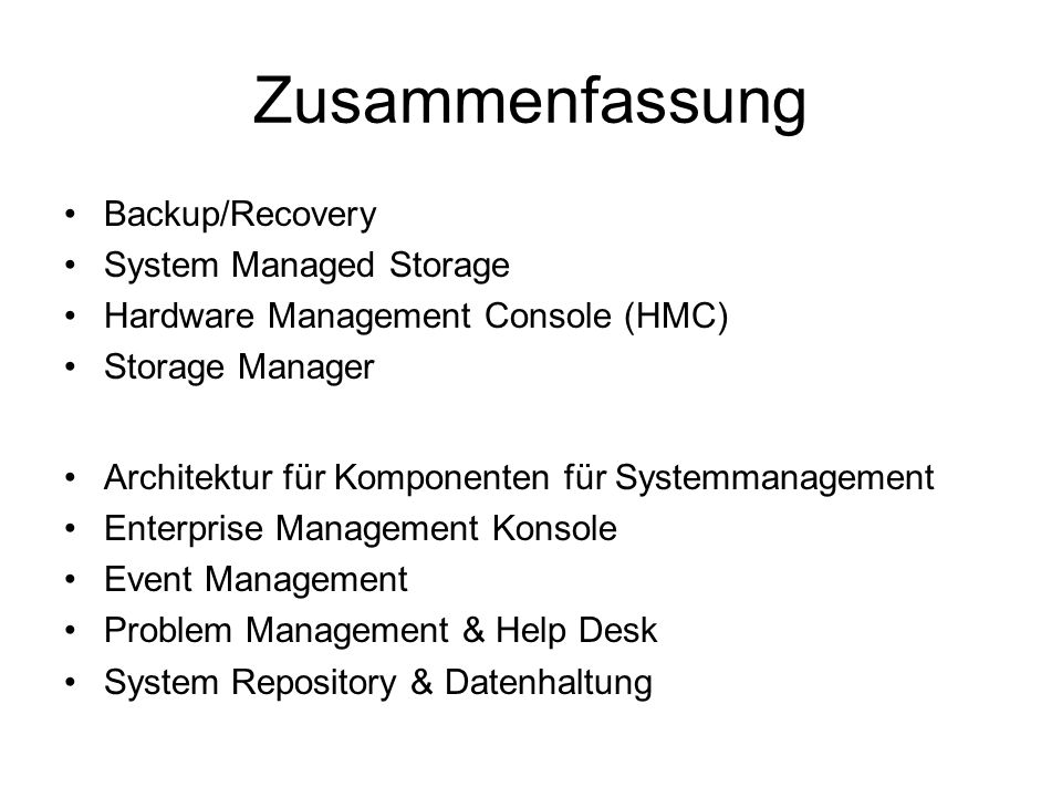 Zusammenfassung Backup/Recovery System Managed Storage