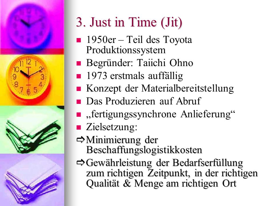 3. Just in Time (Jit) 1950er – Teil des Toyota Produktionssystem