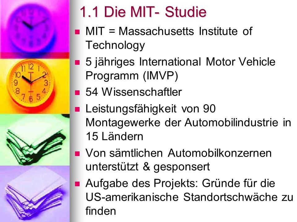 1.1 Die MIT- Studie MIT = Massachusetts Institute of Technology