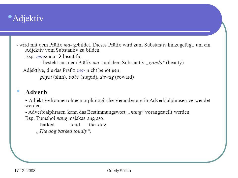 Adjektiv Adjektive, die das Präfix ma- nicht benötigen: Adverb