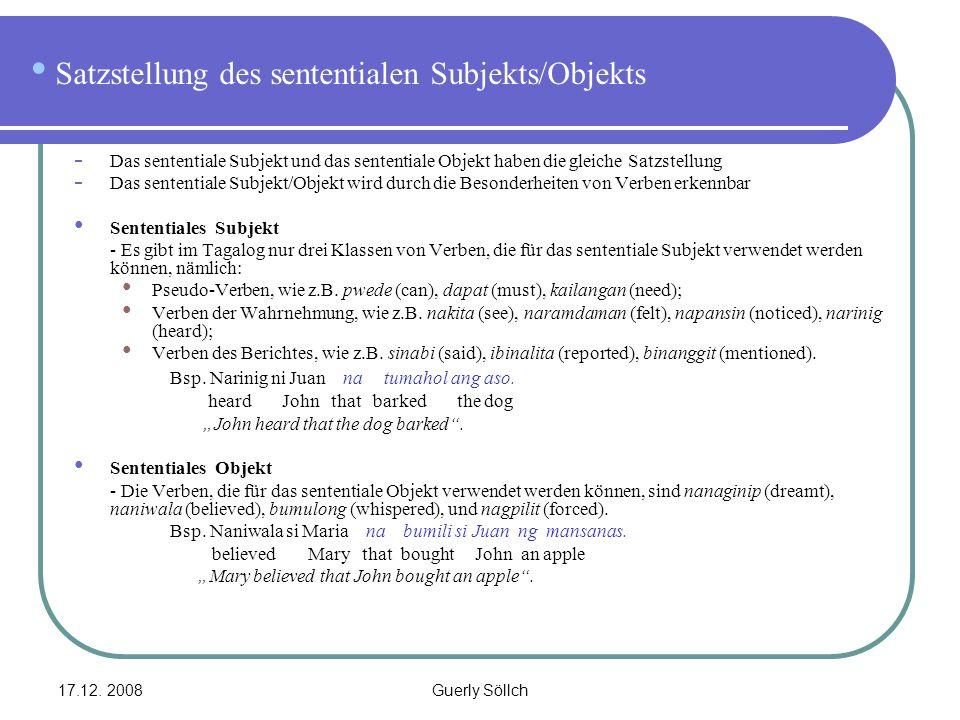 Satzstellung des sententialen Subjekts/Objekts