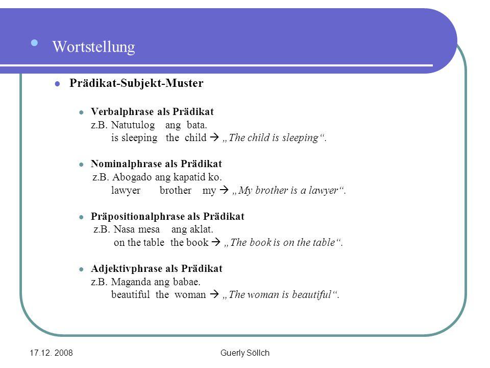 Wortstellung Prädikat-Subjekt-Muster Verbalphrase als Prädikat