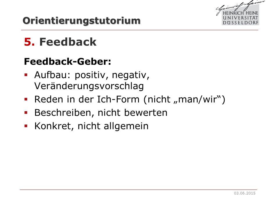 5. Feedback Feedback-Geber: