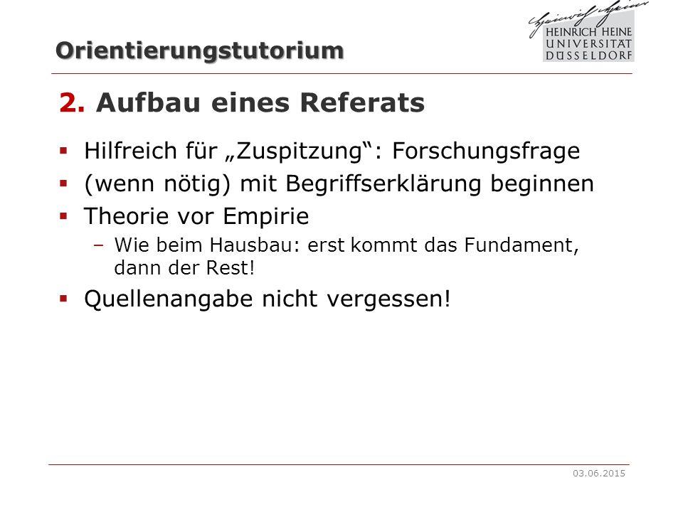 """2. Aufbau eines Referats Hilfreich für """"Zuspitzung : Forschungsfrage"""