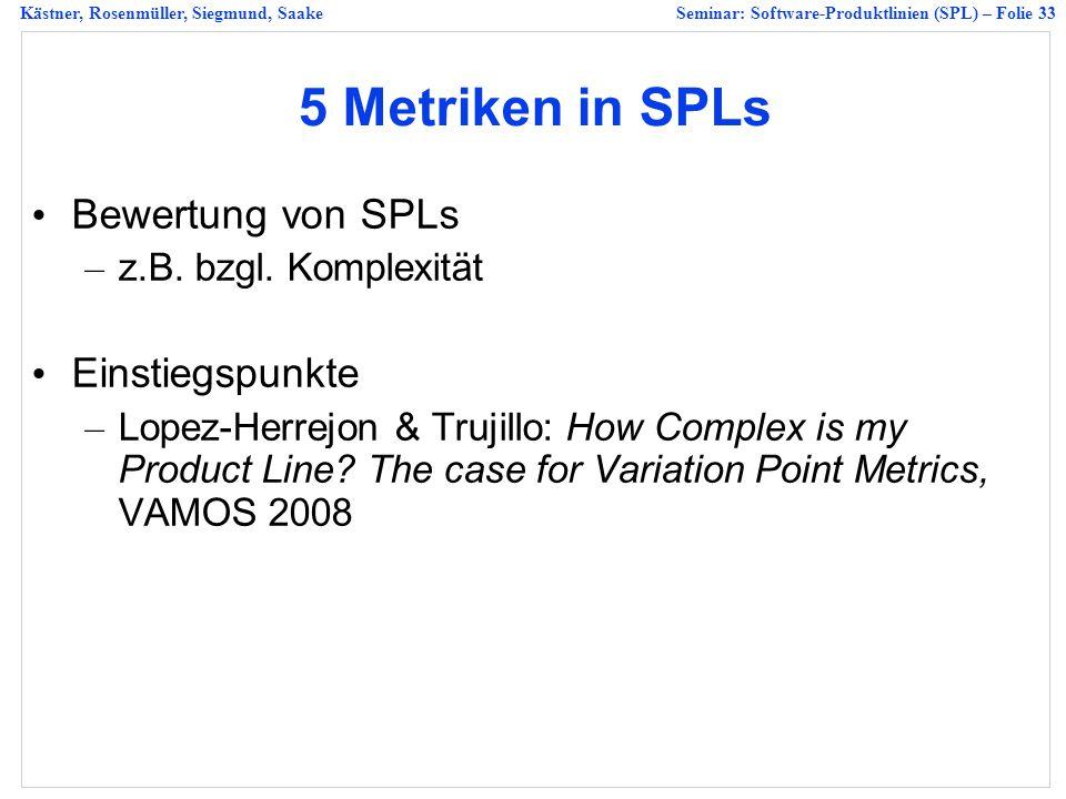 5 Metriken in SPLs Bewertung von SPLs Einstiegspunkte