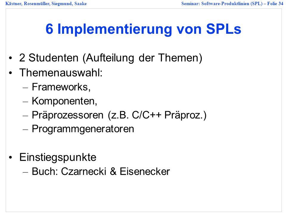 6 Implementierung von SPLs