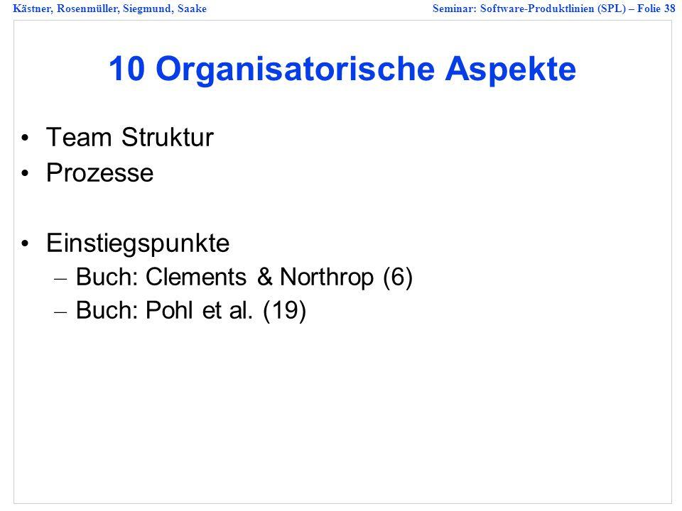 10 Organisatorische Aspekte
