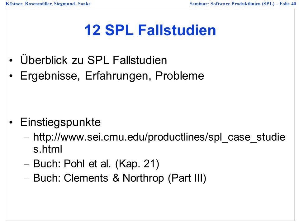 12 SPL Fallstudien Überblick zu SPL Fallstudien