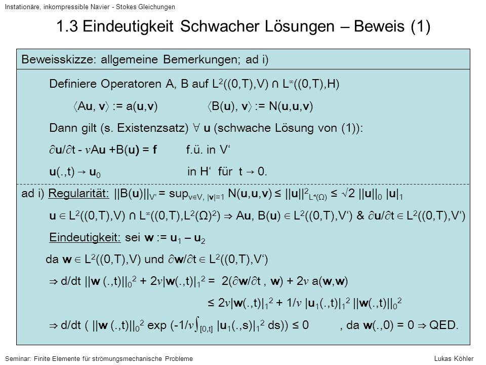 1.3 Eindeutigkeit Schwacher Lösungen – Beweis (1)