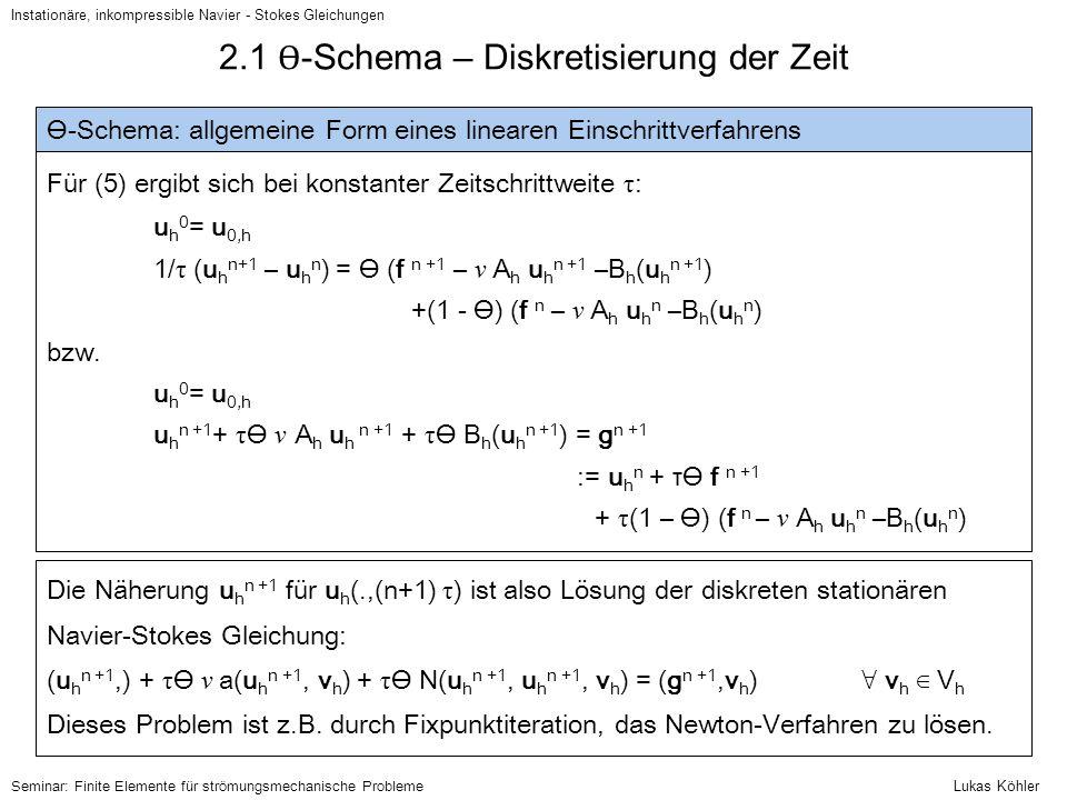 2.1 Ɵ-Schema – Diskretisierung der Zeit