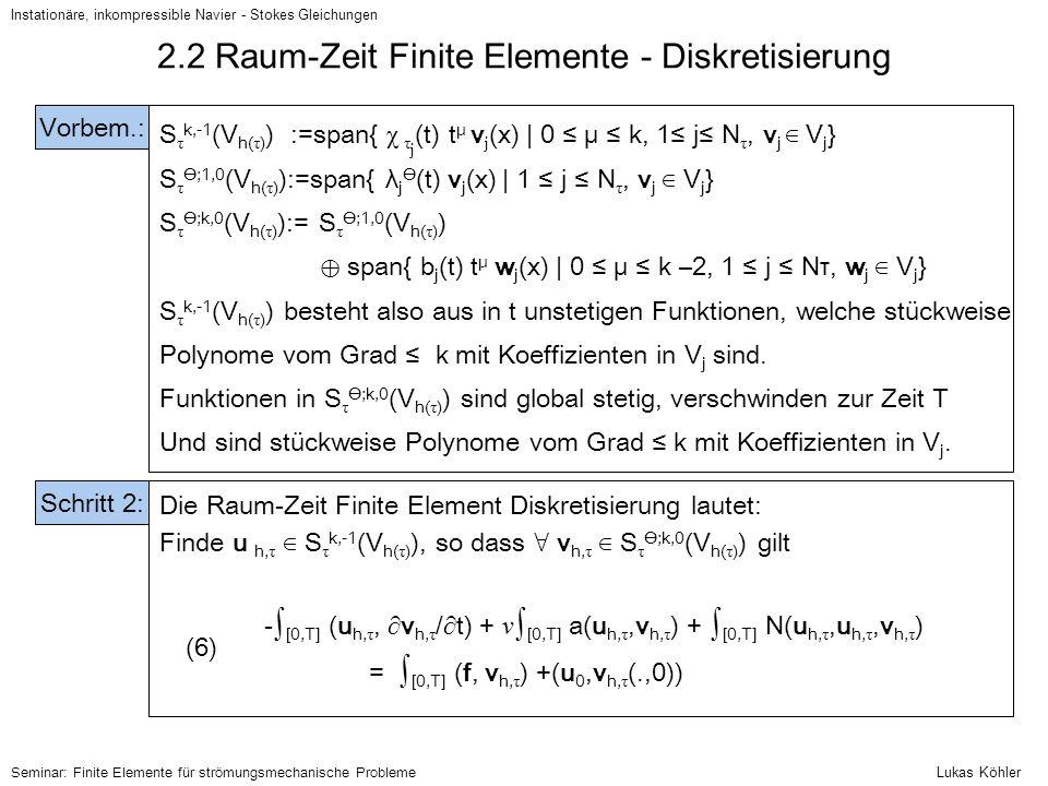 2.2 Raum-Zeit Finite Elemente - Diskretisierung