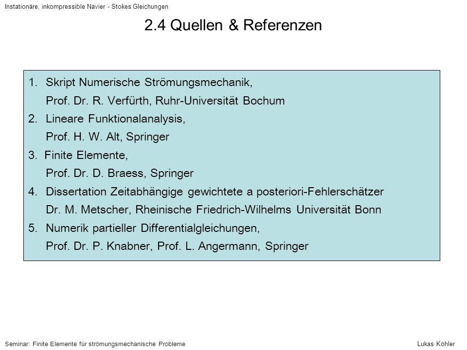 2.4 Quellen & Referenzen Skript Numerische Strömungsmechanik,