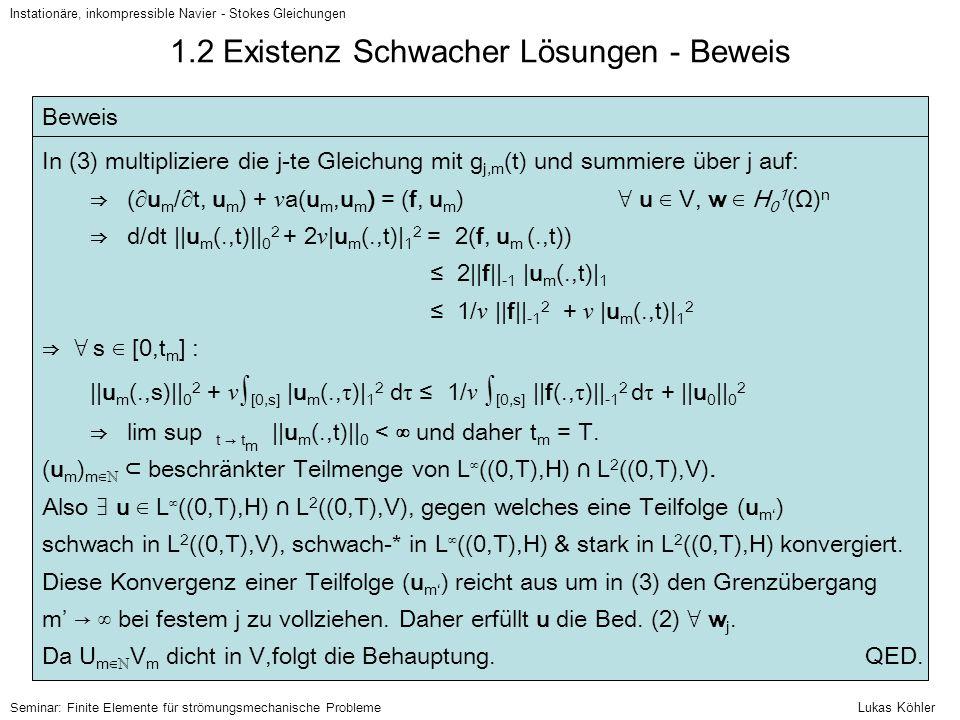 1.2 Existenz Schwacher Lösungen - Beweis