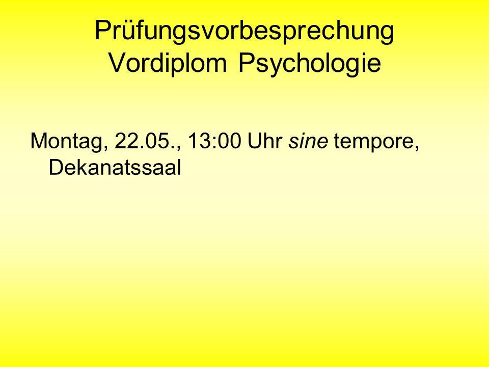 Prüfungsvorbesprechung Vordiplom Psychologie
