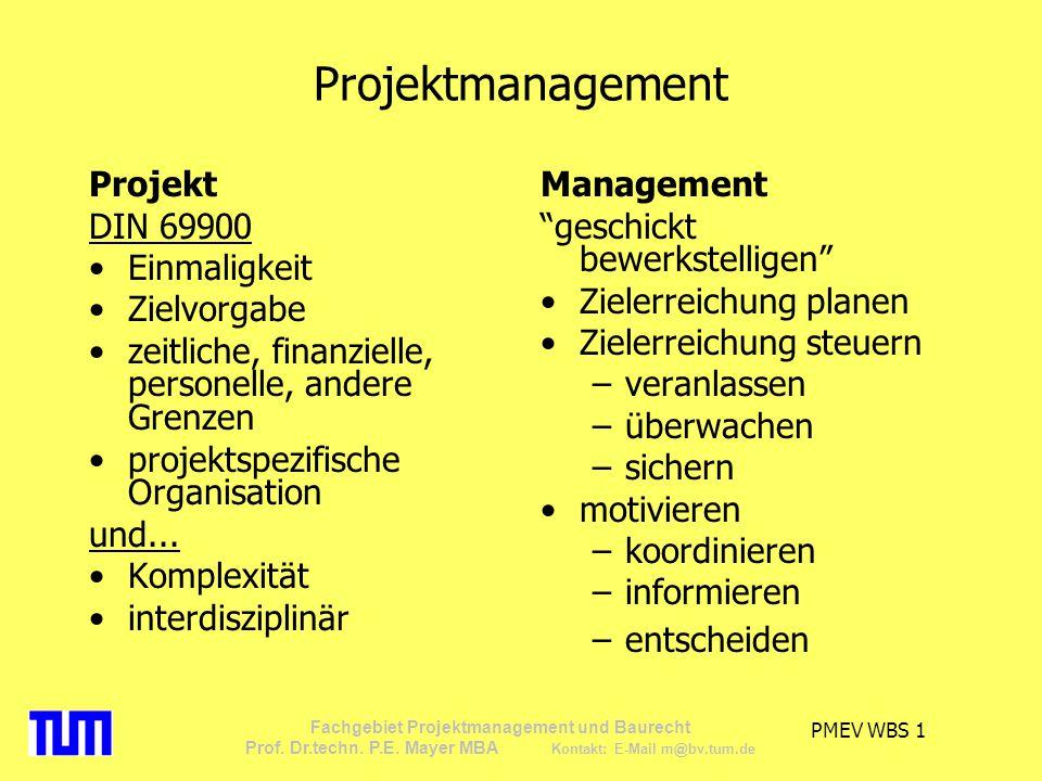 Projektmanagement Projekt DIN 69900 Einmaligkeit Zielvorgabe