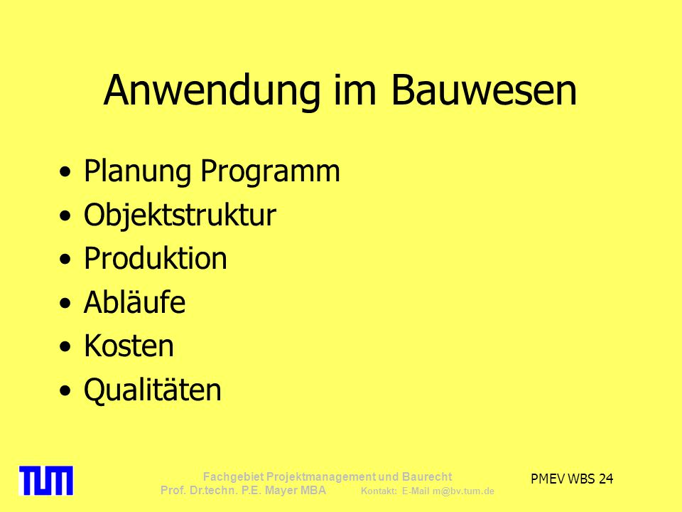 Anwendung im Bauwesen Planung Programm Objektstruktur Produktion
