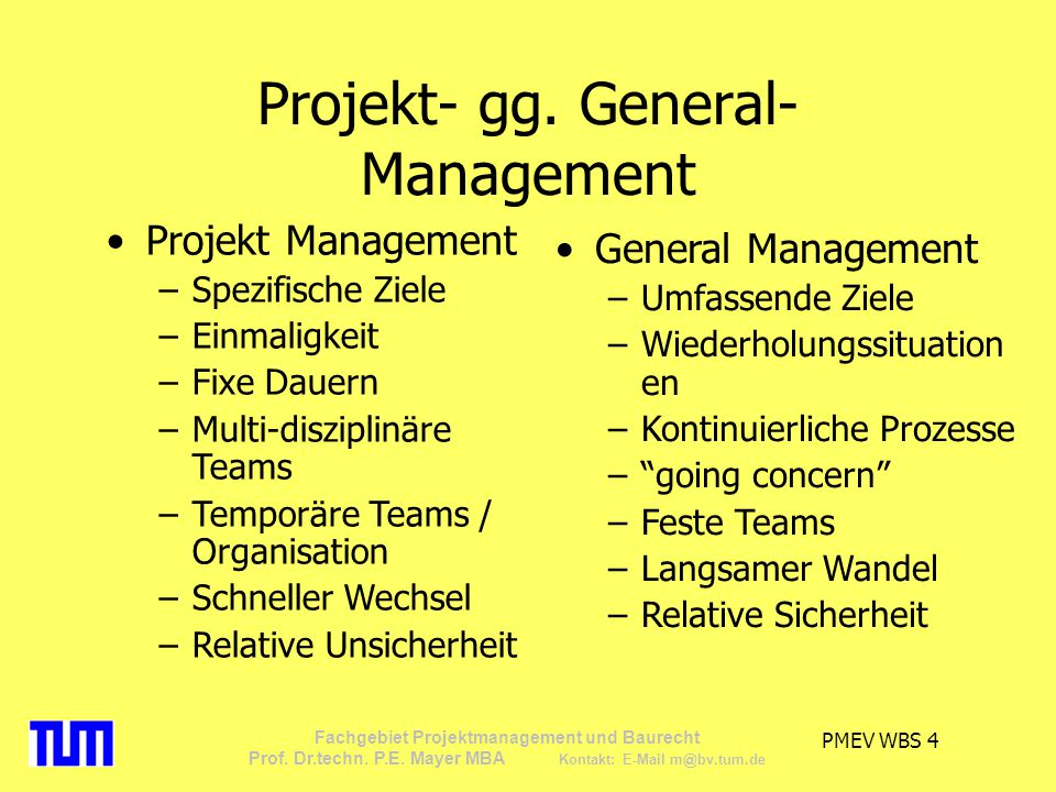 Projekt- gg. General-Management