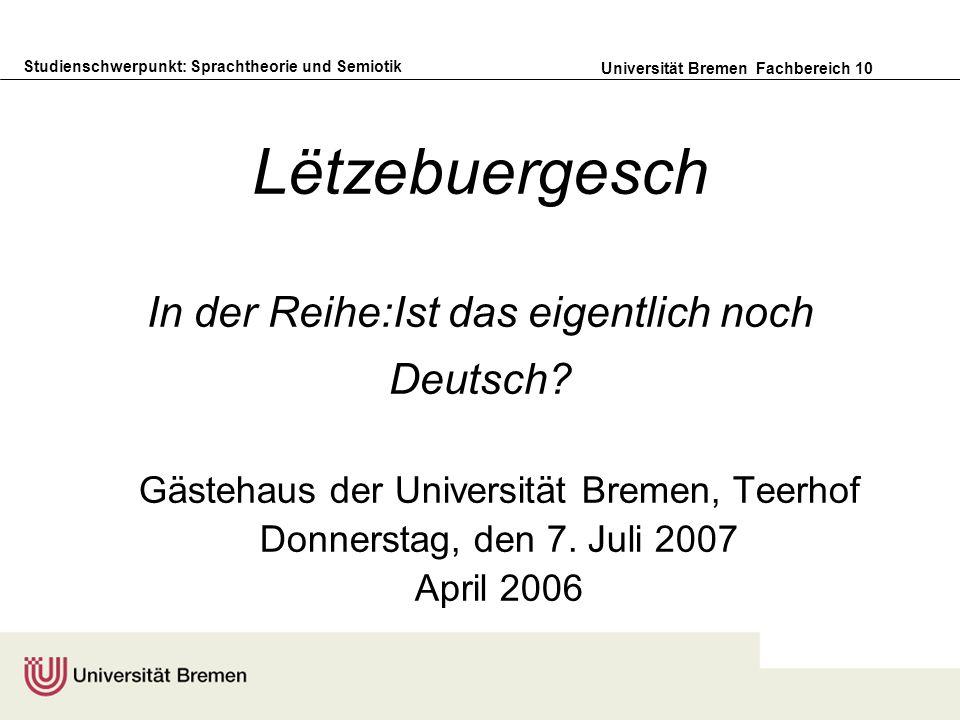 Lëtzebuergesch In der Reihe:Ist das eigentlich noch Deutsch