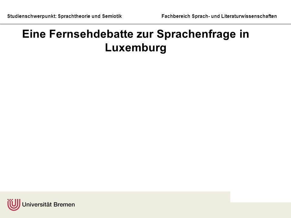 Eine Fernsehdebatte zur Sprachenfrage in Luxemburg