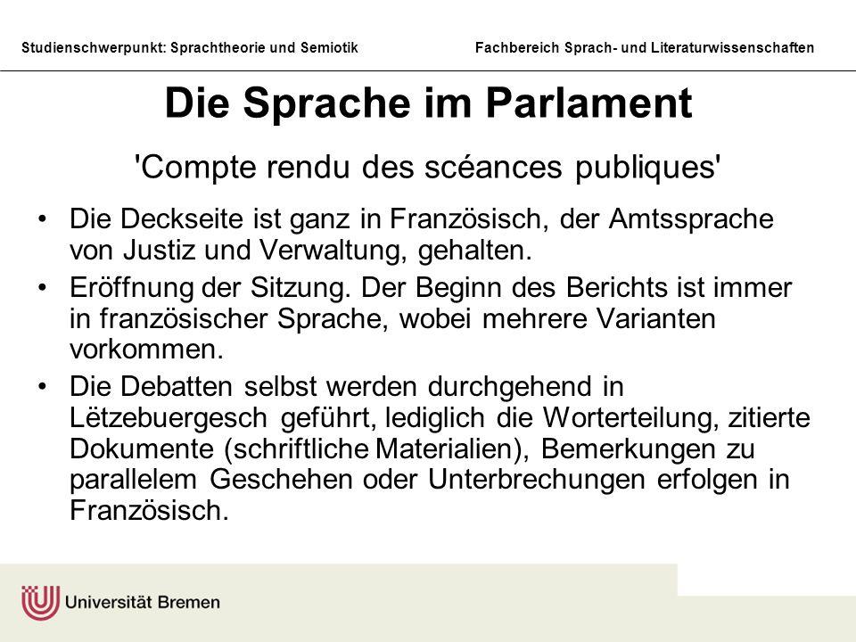 Die Sprache im Parlament Compte rendu des scéances publiques