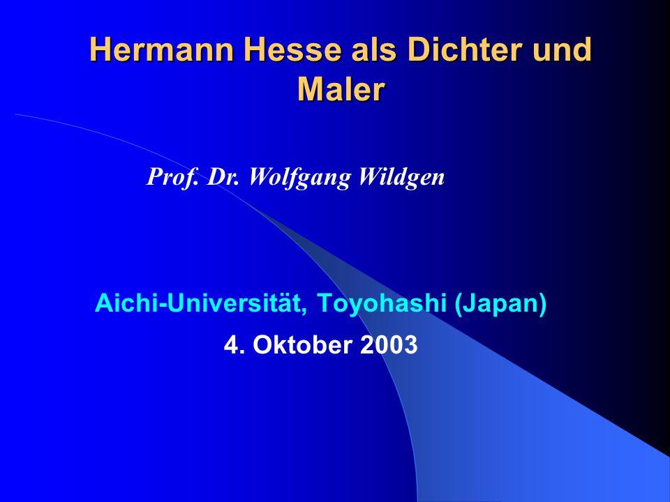 Hermann Hesse als Dichter und Maler