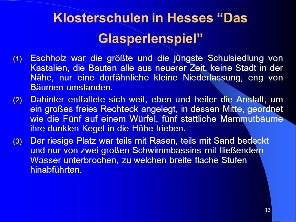 Klosterschulen in Hesses Das Glasperlenspiel