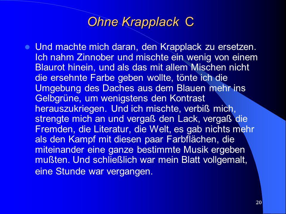 Ohne Krapplack C