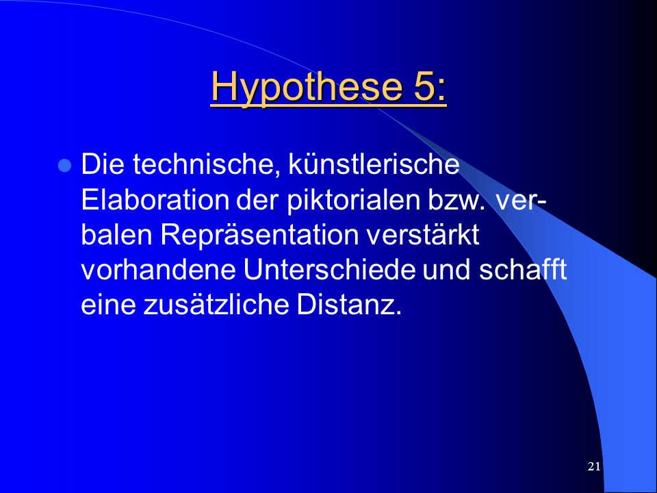 Hypothese 5: